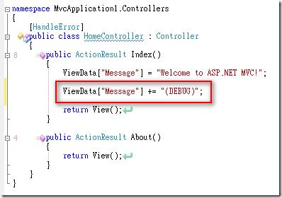 "ViewData[""Message""] += ""(DEBUG)"";"