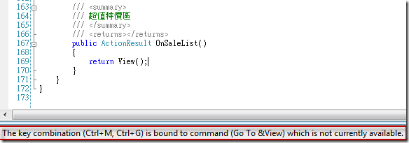 The key combination (Ctrl+M, Ctrl+G) is bound to command (Go To &View) which is not currently available.