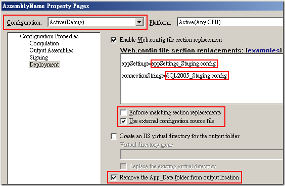 Web Deployment Project Property Pages :: Configuration Properties –> Deployment