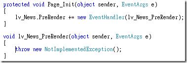 直接在 Page_Init 註冊控制項的事件