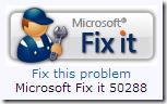 Microsoft Fix it 50288
