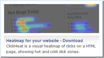 ClickHeat is a visual heatmap of clicks on a HTML page, showing hot and cold click zones.