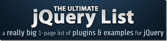 jQuery Ajax tutorials, jQuery UI examples and more! - The Ultimate jQuery List  - The Ultimate Categories