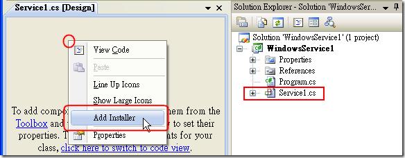 首先,先開啟你寫好的 Windows Service 程式進入 Designer 模式,並在空白處點選滑鼠右鍵,再選取 Add Installer 選項。